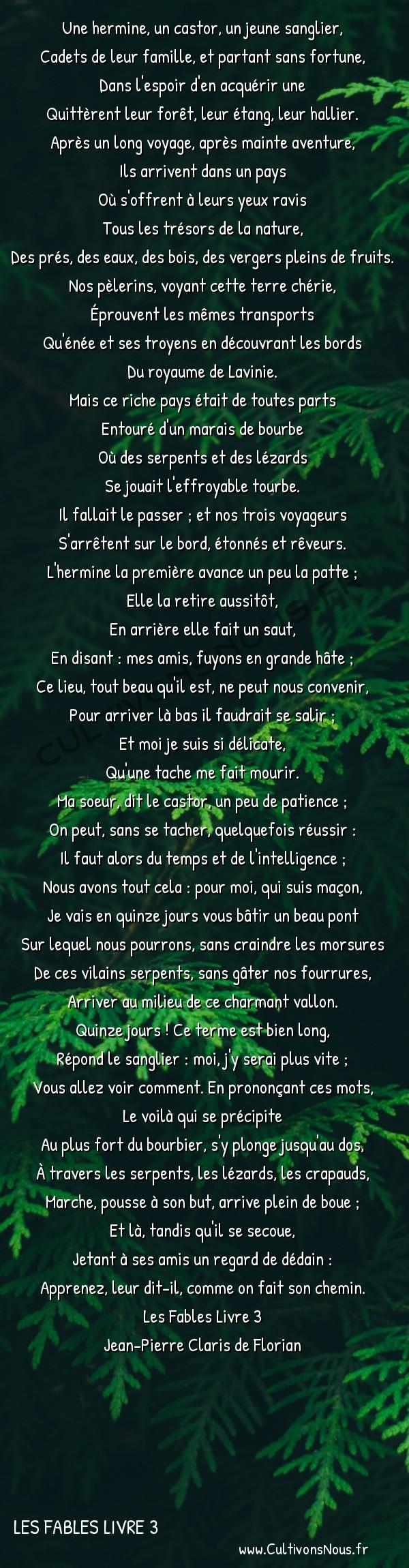 Poésie Jean-Pierre Claris de Florian - Les Fables Livre 3 - L'hermine le castor et le sanglier -  Une hermine, un castor, un jeune sanglier, Cadets de leur famille, et partant sans fortune,