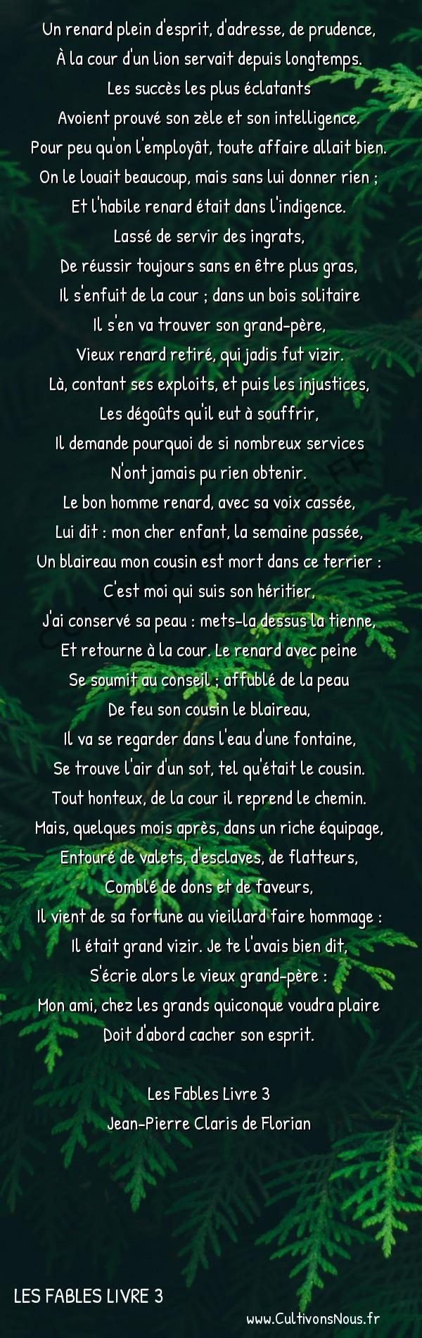 Poésie Jean-Pierre Claris de Florian - Les Fables Livre 3 - Le renard déguisé -  Un renard plein d'esprit, d'adresse, de prudence, À la cour d'un lion servait depuis longtemps.