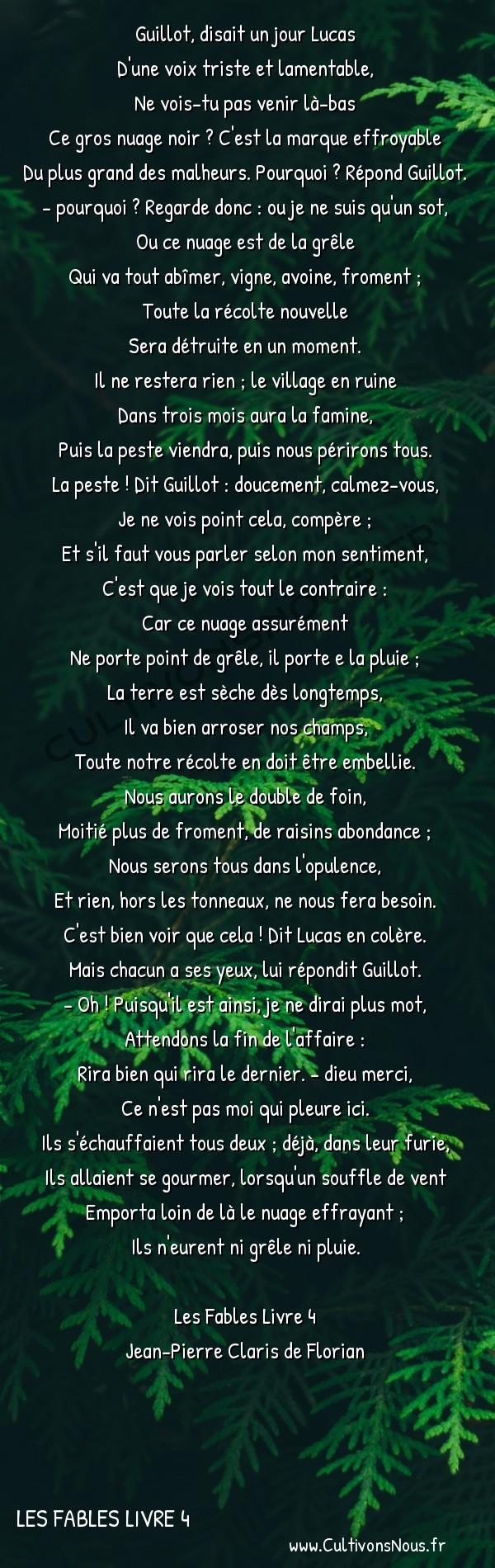 Poésie Jean-Pierre Claris de Florian - Les Fables Livre 4 - Les deux paysans et le nuage -  Guillot, disait un jour Lucas D'une voix triste et lamentable,
