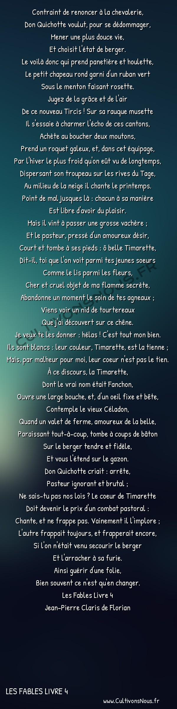 Poésie Jean-Pierre Claris de Florian - Les Fables Livre 4 - Don Quichotte -  Contraint de renoncer à la chevalerie, Don Quichotte voulut, pour se dédommager,
