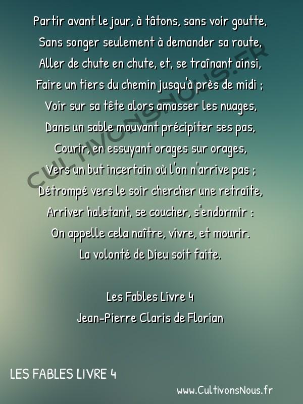Poésie Jean-Pierre Claris de Florian - Les Fables Livre 4 - Le voyage -  Partir avant le jour, à tâtons, sans voir goutte, Sans songer seulement à demander sa route,