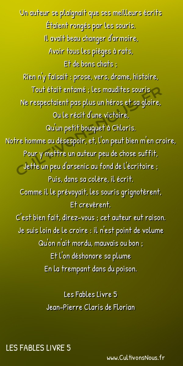 Poésie Jean-Pierre Claris de Florian - Les Fables Livre 5 - L'auteur et les souris -  Un auteur se plaignait que ses meilleurs écrits Étaient rongés par les souris.