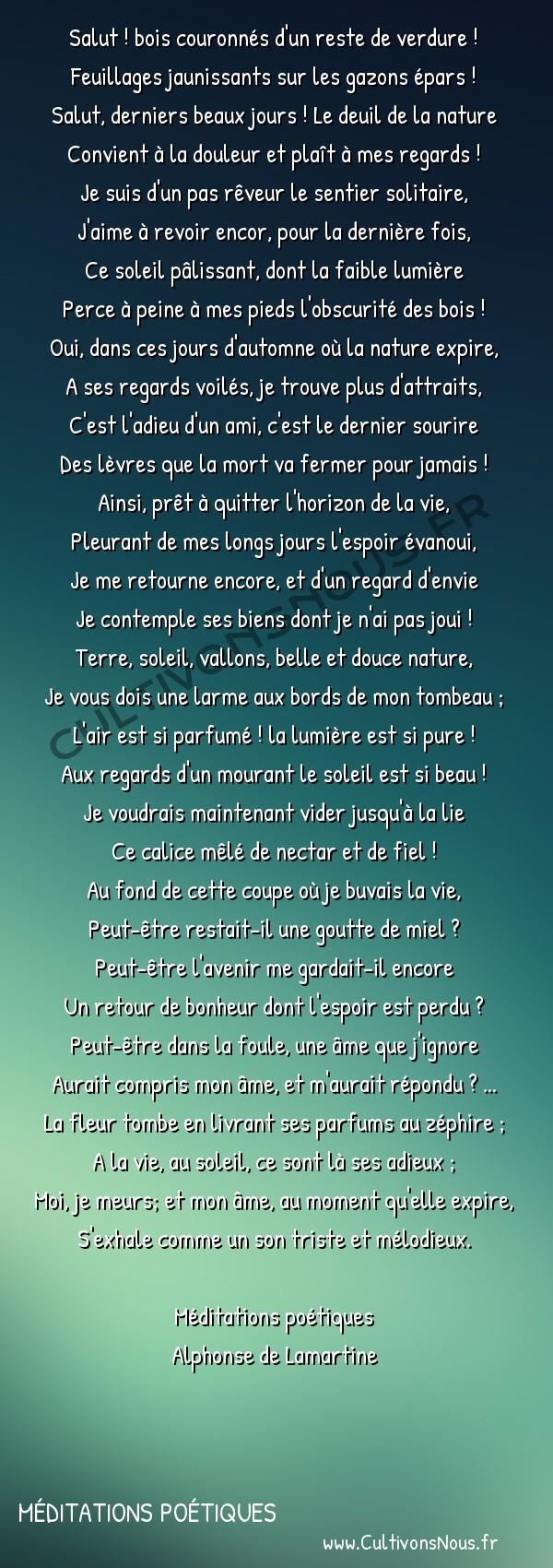 Poésie Alphonse de Lamartine - Méditations poétiques - L'automne -  Salut ! bois couronnés d'un reste de verdure ! Feuillages jaunissants sur les gazons épars !