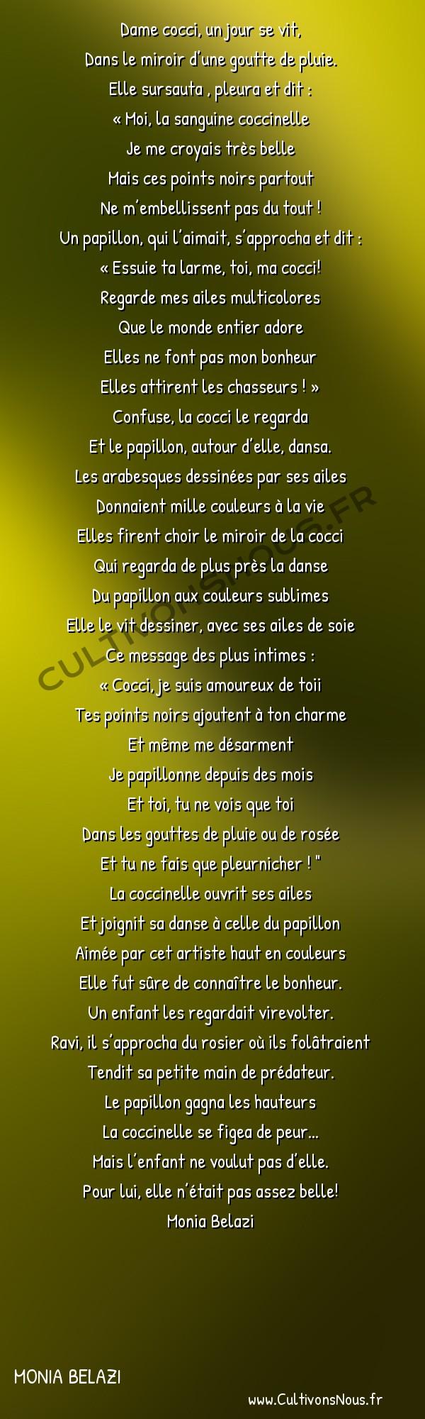 Poésies contemporaines - Monia Belazi - DAME COCCI … -  Dame cocci, un jour se vit, Dans le miroir d'une goutte de pluie.