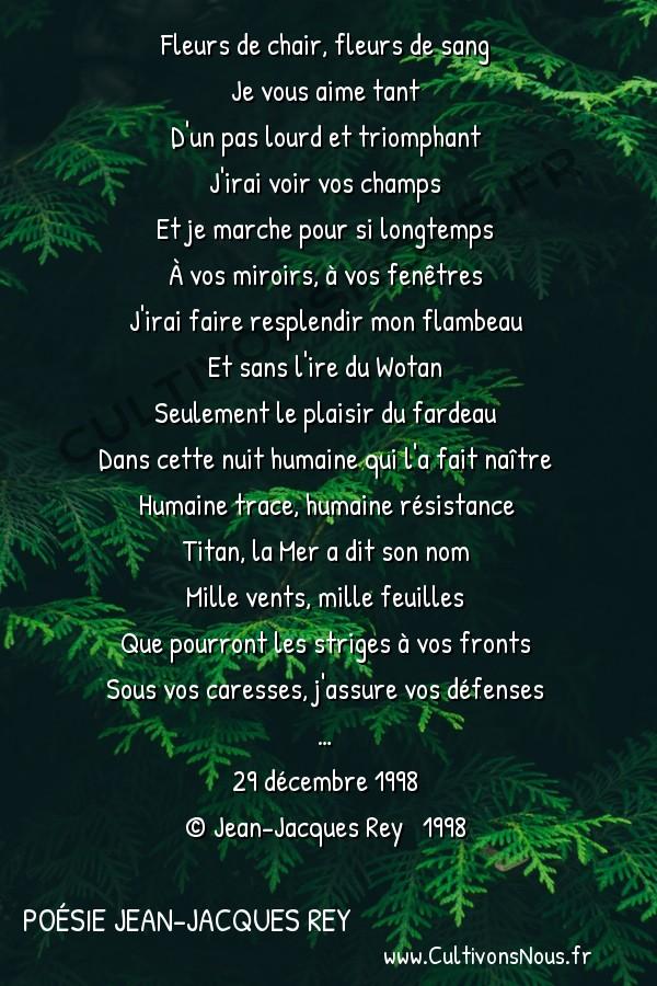 Poésies contemporaines - poésie Jean-Jacques Rey - titan -  Fleurs de chair, fleurs de sang Je vous aime tant