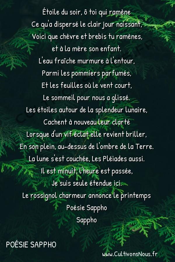 Poésie Sappho - Nocturne -  Étoile du soir, ô toi qui ramène Ce qu'a dispersé le clair jour naissant,
