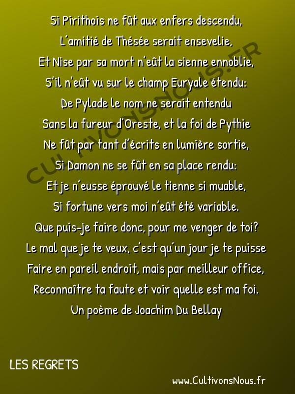 Poésie Joachim Du Bellay - Les Regrets - Si Pirithois ne fût aux enfers descendu -  Si Pirithois ne fût aux enfers descendu, L'amitié de Thésée serait ensevelie,