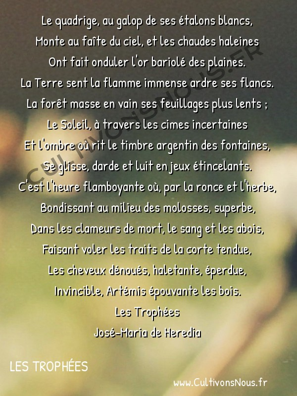 poésie José-Maria de Heredia - les trophées - La Chasse -  Le quadrige, au galop de ses étalons blancs, Monte au faîte du ciel, et les chaudes haleines