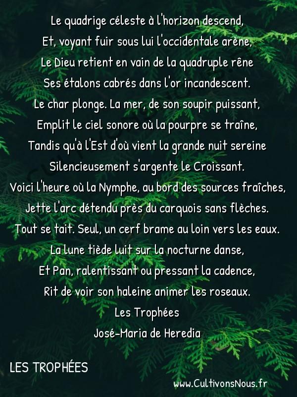 poésie José-Maria de Heredia - les trophées - Nymphée -  Le quadrige céleste à l'horizon descend, Et, voyant fuir sous lui l'occidentale arène,