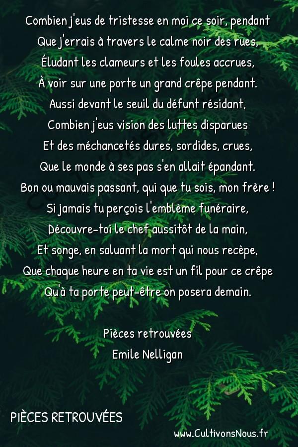 poésie Emile Nelligan - Pièces retrouvées - la crêpe -  Combien j'eus de tristesse en moi ce soir, pendant Que j'errais à travers le calme noir des rues,