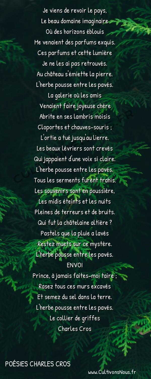 Poésies Charles Cros - Le collier de griffes - Ballade de la ruine -  Je viens de revoir le pays, Le beau domaine imaginaire