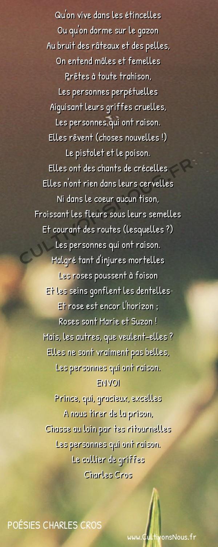 Poésies Charles Cros - Le collier de griffes - Ballade des mauvaises personnes -  Qu'on vive dans les étincelles Ou qu'on dorme sur le gazon