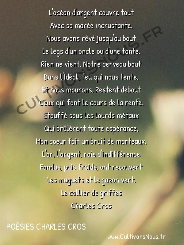 Poésies Charles Cros - Le collier de griffes - Banalité -  L'océan d'argent couvre tout Avec sa marée incrustante.