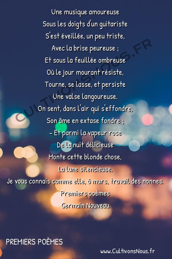 Poésie Germain Nouveau - Premiers poèmes - Un peu de musique -  Une musique amoureuse Sous les doigts d'un guitariste