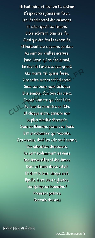 Poésie Germain Nouveau - Premiers poèmes - Les colombes -  Ni tout noirs, ni tout verts, couleur D'espérances jamais en fleur,