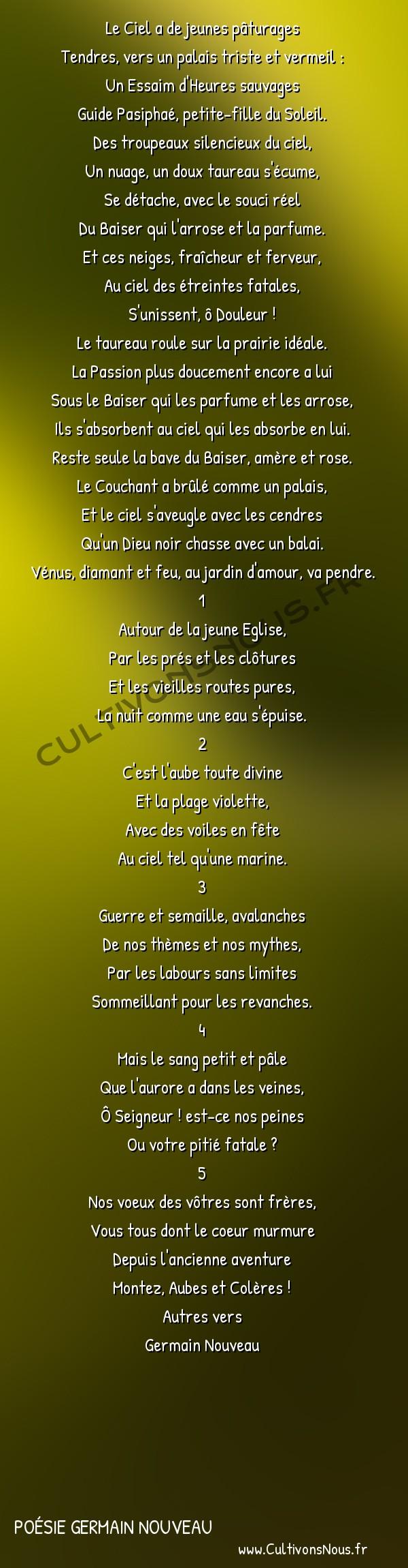 Poésie Germain Nouveau - Autres vers - Ciels -  Le Ciel a de jeunes pâturages Tendres, vers un palais triste et vermeil :