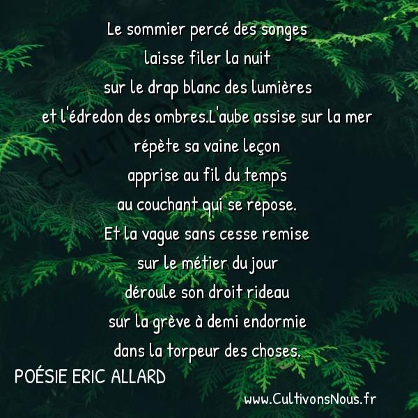 Poésies contemporaines - Poésie Eric Allard - literie du jour -  Le sommier percé des songes laisse filer la nuit