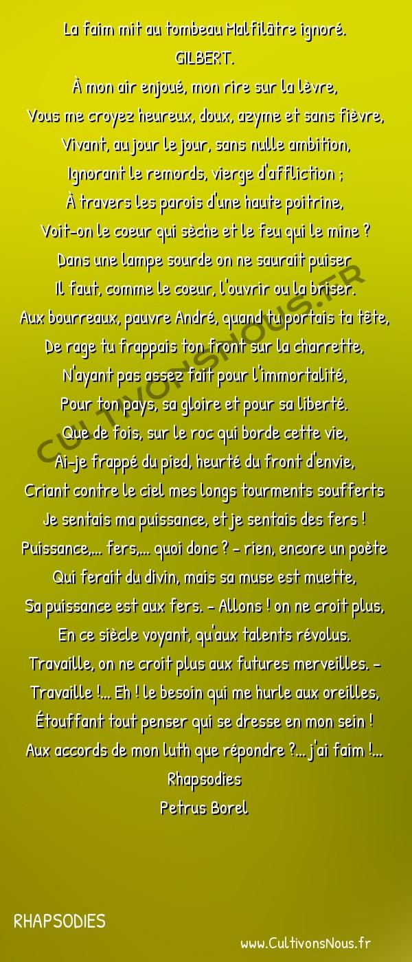 Poésie Petrus Borel - Rhapsodies - Misère -  La faim mit au tombeau Malfilâtre ignoré. GILBERT.