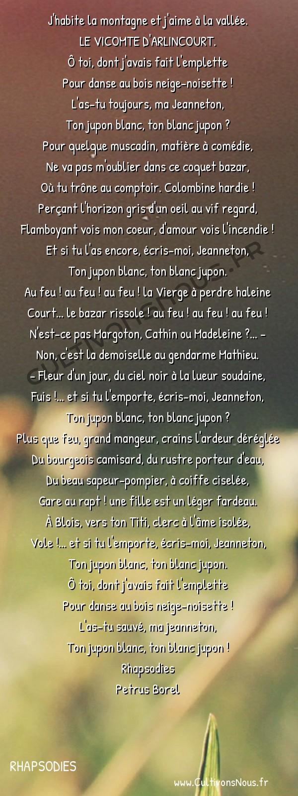 Poésie Petrus Borel - Rhapsodies - L'incendie du bazar -  J'habite la montagne et j'aime à la vallée. LE VICOMTE D'ARLINCOURT.