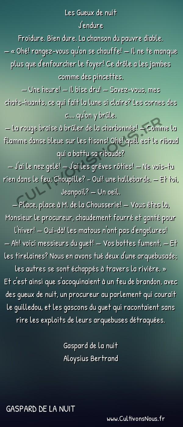 Poésie Aloysius Bertrand - Gaspard de la nuit - Les Gueux de nuit -  Les Gueux de nuit J'endure