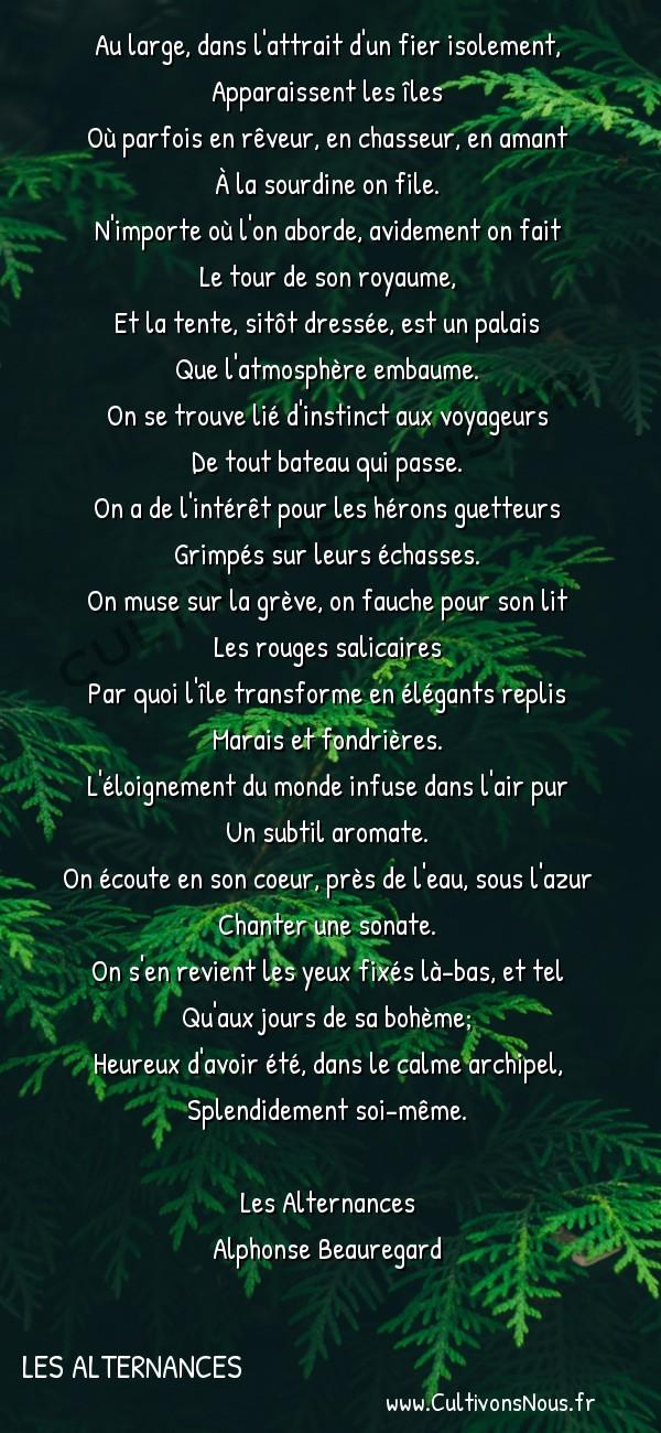 Poésie Alphonse Beauregard - Les Alternances - Les îles -  Au large, dans l'attrait d'un fier isolement, Apparaissent les îles