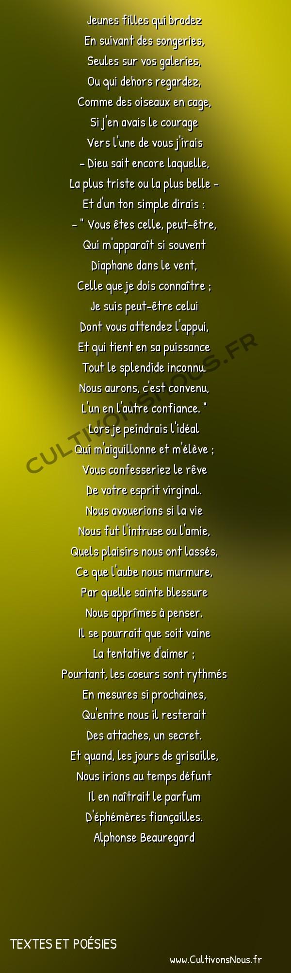 Poésie Alphonse Beauregard - Textes et poésies - désir simple -  Jeunes filles qui brodez En suivant des songeries,
