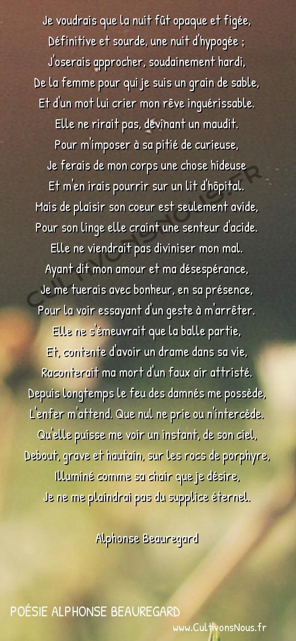 Poésie Alphonse Beauregard - Le damné -  Je voudrais que la nuit fût opaque et figée, Définitive et sourde, une nuit d'hypogée ;
