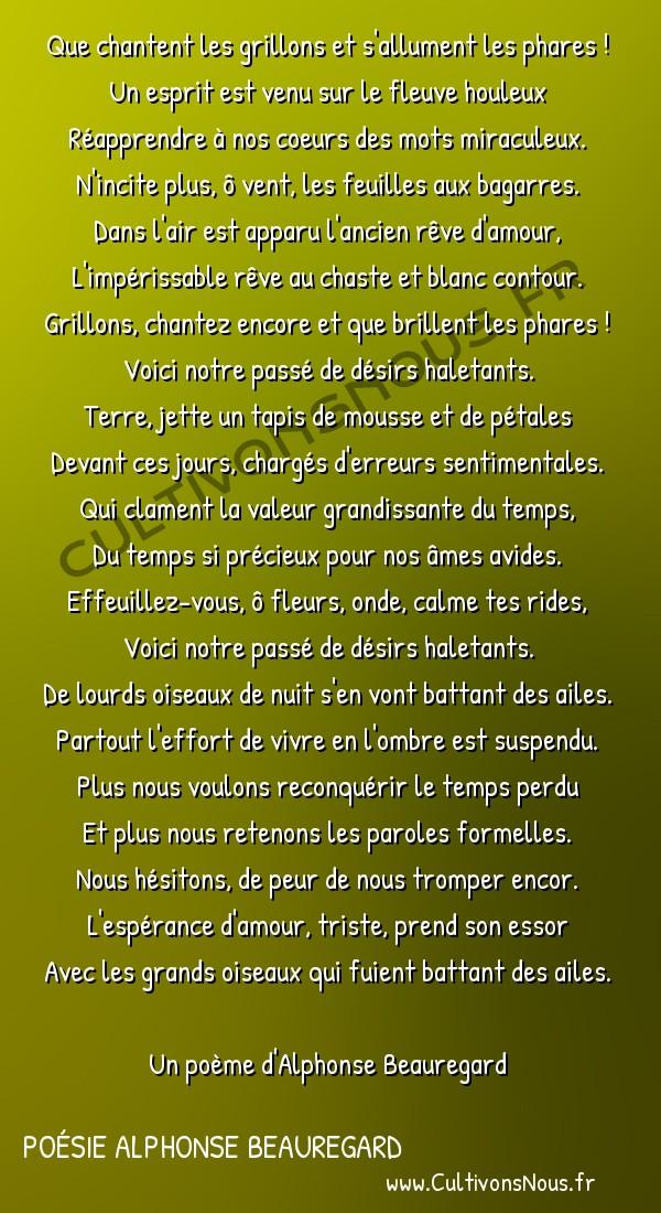 Poésie Alphonse Beauregard - nocturne -  Que chantent les grillons et s'allument les phares ! Un esprit est venu sur le fleuve houleux
