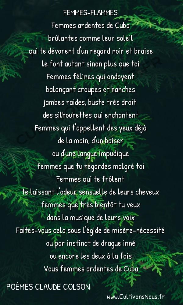 Poésies contemporaines - poèmes Claude Colson - Femmes-Flammes -  FEMMES-FLAMMES Femmes ardentes de Cuba