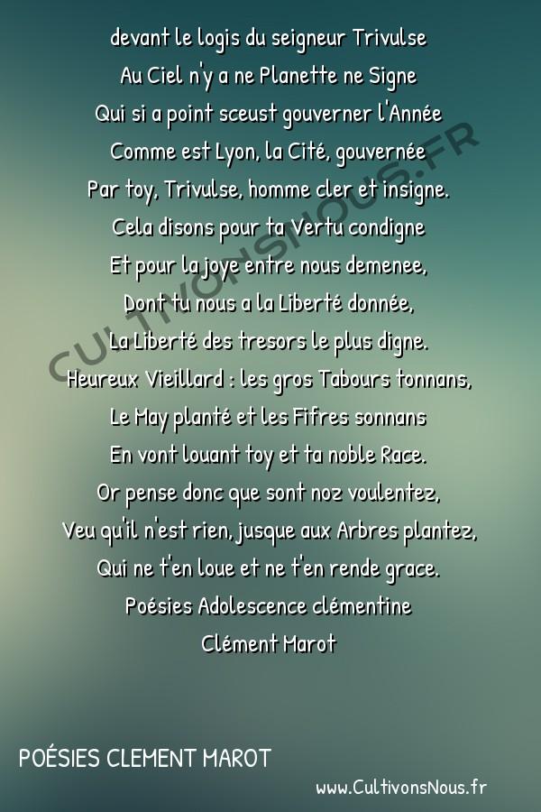 Poésies Clement Marot - Poésies Adolescence clémentine - Pour le May planté par les Imprimeurs de Lyon -  devant le logis du seigneur Trivulse Au Ciel n'y a ne Planette ne Signe