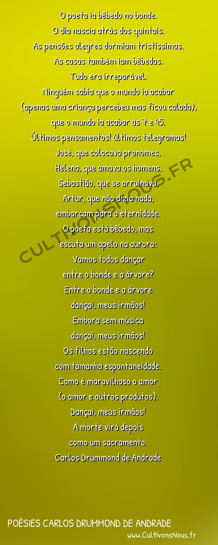 Poésies Brésiliennes - Auteurs Brésiliens - Poète Carlos Drummond de Andrade - Poésies Carlos Drummond de Andrade - Aurora -  O poeta ia bêbedo no bonde. O dia nascia atrás dos quintais.