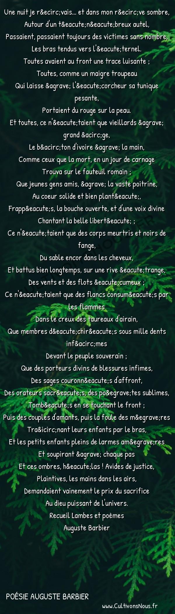 Poésie Auguste Barbier - Lambes et poèmes - Les Victimes -   Une nuit je rêvais... et dans mon rêve sombre,