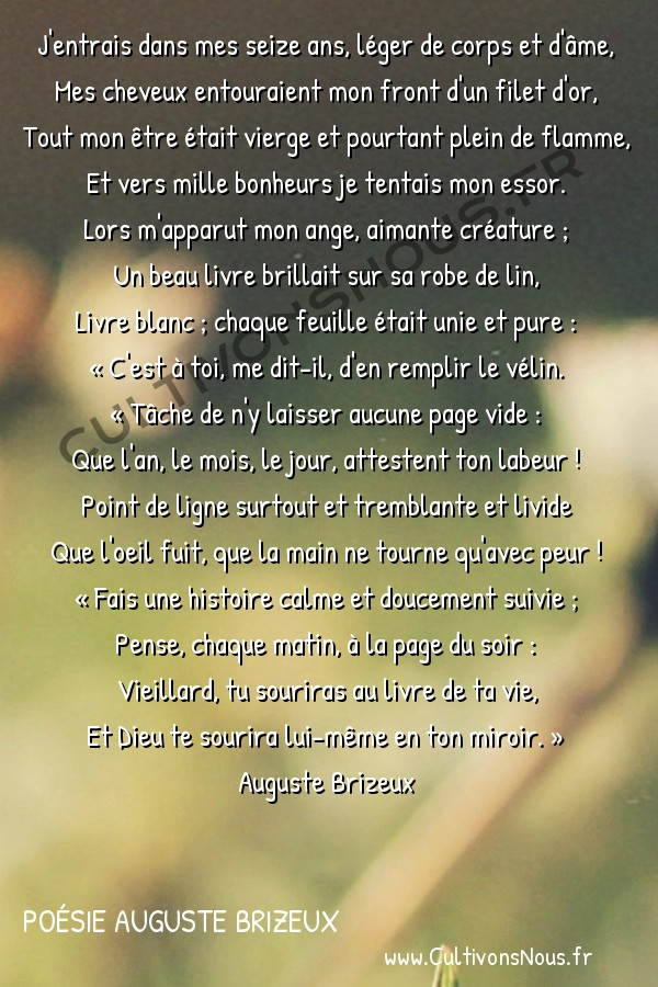 Poésie Auguste Brizeux - Marie - Le Livre blanc -  J'entrais dans mes seize ans, léger de corps et d'âme, Mes cheveux entouraient mon front d'un filet d'or,