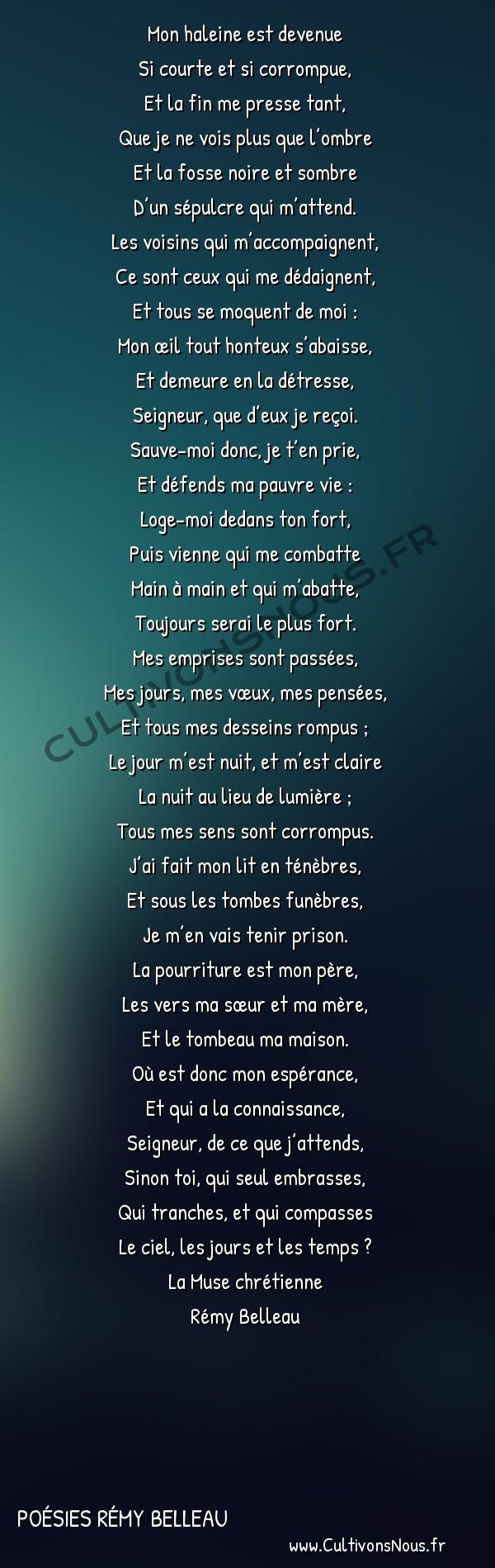 Poésies Rémy Belleau - La Muse Chrétienne - Mon haleine est devenue -  Mon haleine est devenue Si courte et si corrompue,