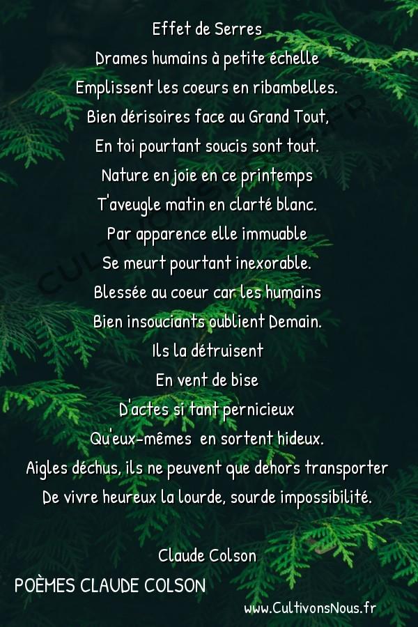 Poésies contemporaines - poèmes Claude Colson - Effet de Serres -  Effet de Serres Drames humains à petite échelle