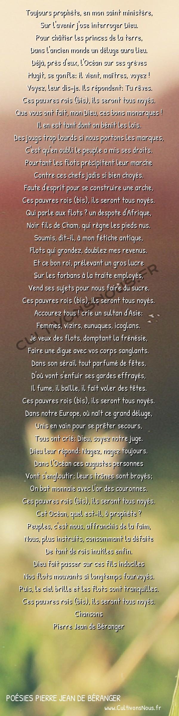 Poésies Pierre Jean de Béranger - Chansons - Air des Trois couleurs -  Toujours prophète, en mon saint ministère, Sur l'avenir j'ose interroger Dieu.