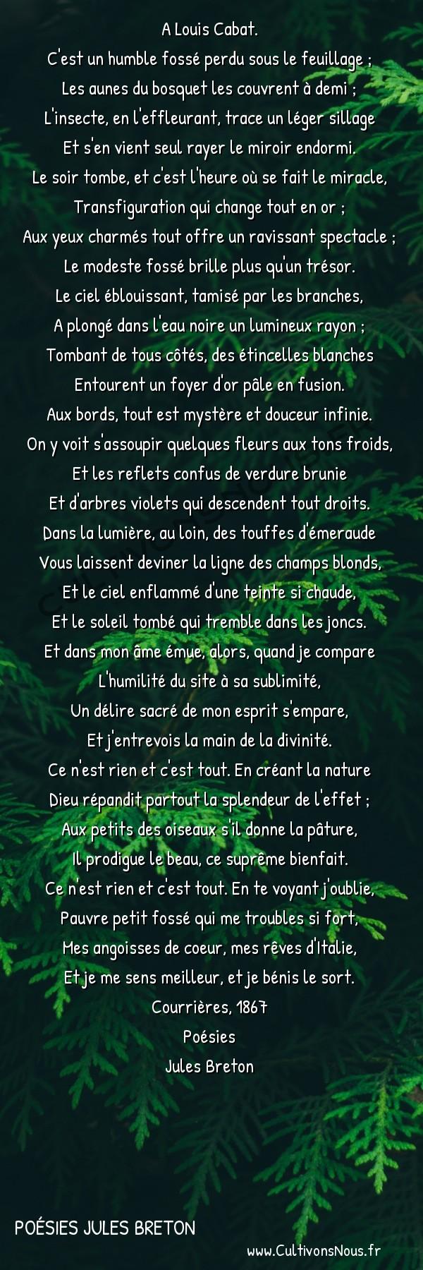 Poésies Jules Breton - Le soir -  A Louis Cabat. C'est un humble fossé perdu sous le feuillage ;
