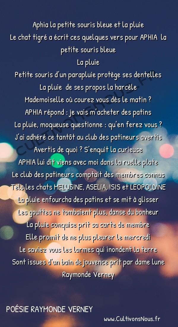 Poésies contemporaines - poésie raymonde verney - Aphia la petite souris bleue et la pluie -