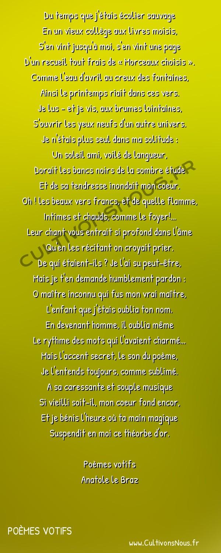 Poésie Anatole Le Braz - Poèmes votifs - A un maître inconnu -  Du temps que j'étais écolier sauvage En un vieux collège aux livres moisis,