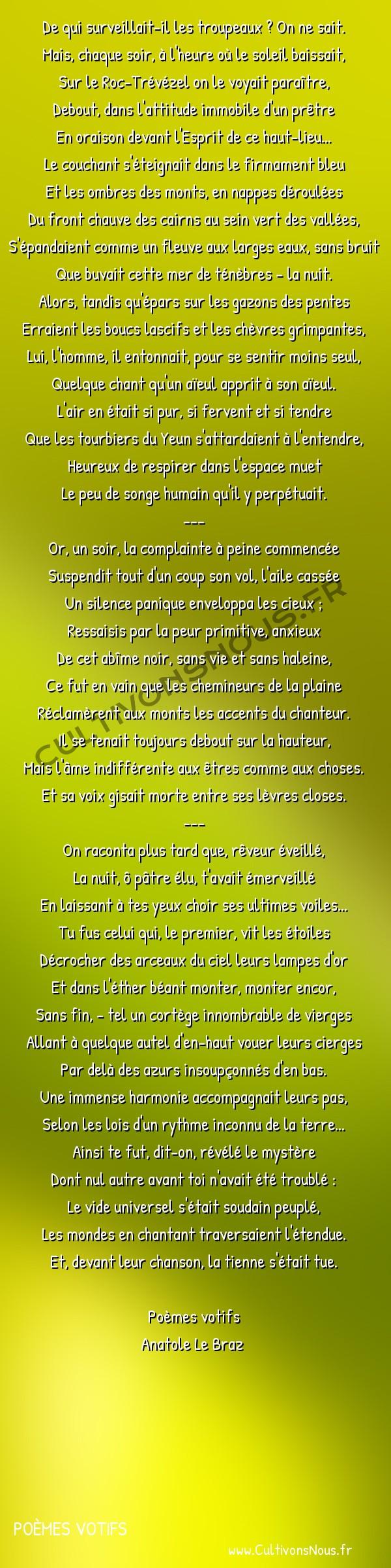Poésie Anatole Le Braz - Poèmes votifs - Le Pâtre de la nuit -  De qui surveillait-il les troupeaux ? On ne sait. Mais, chaque soir, à l'heure où le soleil baissait,