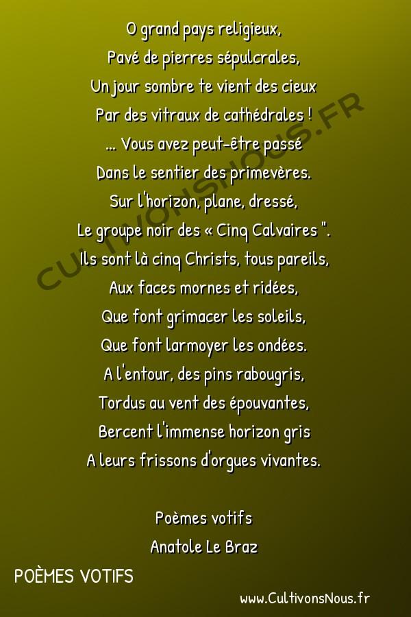 Poésie Anatole Le Braz - Poèmes votifs - Paysage Trégorrois -  O grand pays religieux, Pavé de pierres sépulcrales,