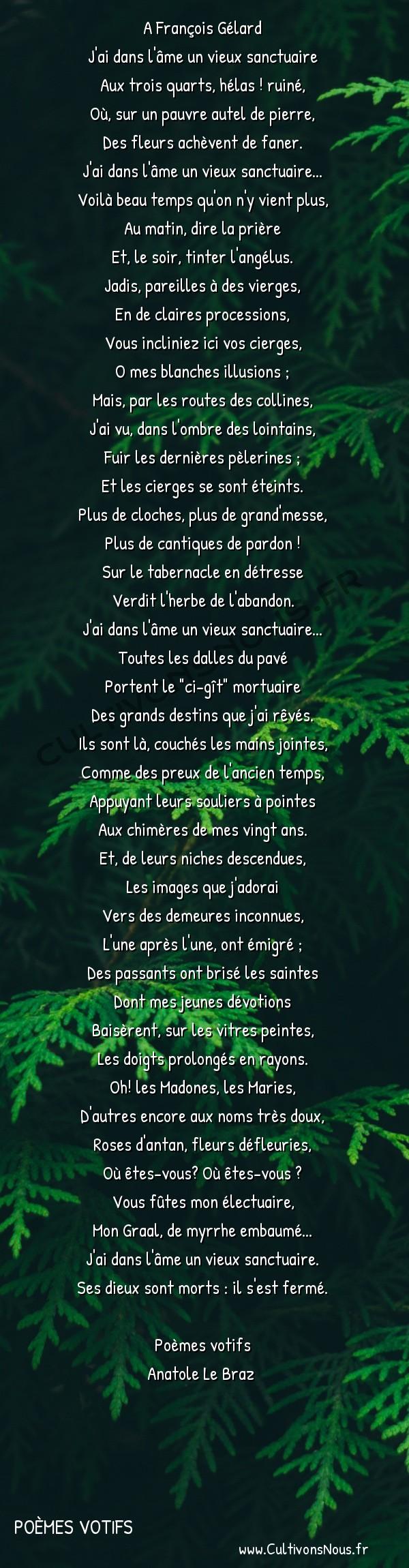 Poésie Anatole Le Braz - Poèmes votifs - Sanctuaire en ruines -  A François Gélard J'ai dans l'âme un vieux sanctuaire