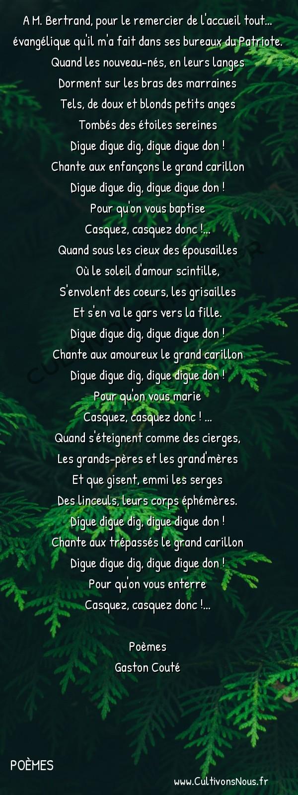 Poésie Gaston Couté - Poèmes - Les trois chansons du carillon -  A M. Bertrand, pour le remercier de l'accueil tout... évangélique qu'il m'a fait dans ses bureaux du Patriote.