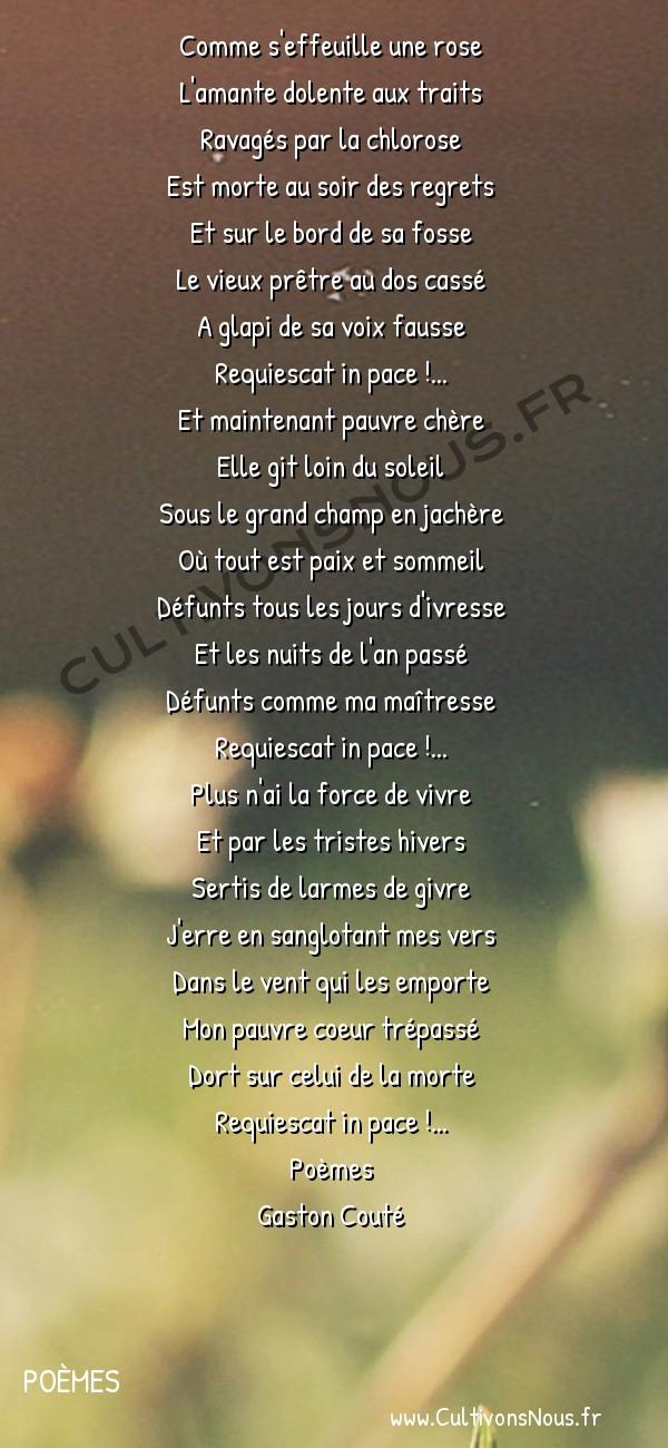 Poésie Gaston Couté - Poèmes - Requiescat in pace -  Comme s'effeuille une rose L'amante dolente aux traits