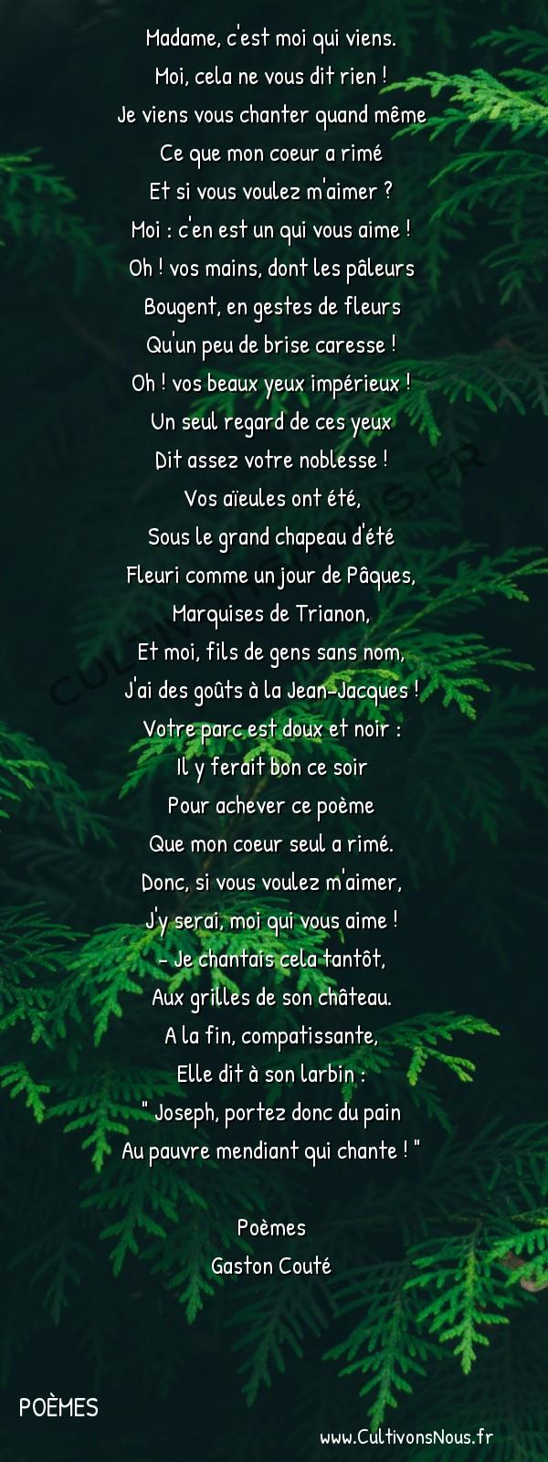 Poésie Gaston Couté - Poèmes - Stances à la châtelaine -  Madame, c'est moi qui viens. Moi, cela ne vous dit rien !