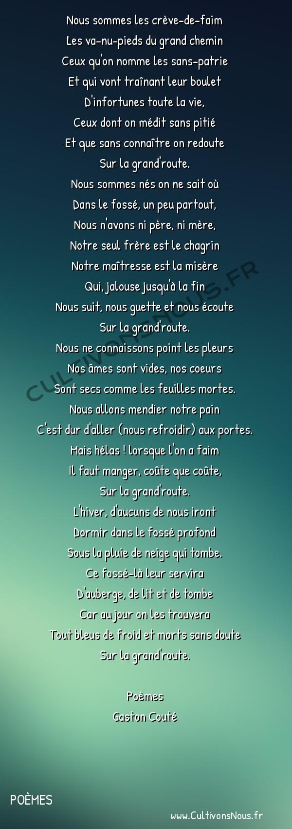 Poésie Gaston Couté - Poèmes - Sur la grand'route -  Nous sommes les crève-de-faim Les va-nu-pieds du grand chemin
