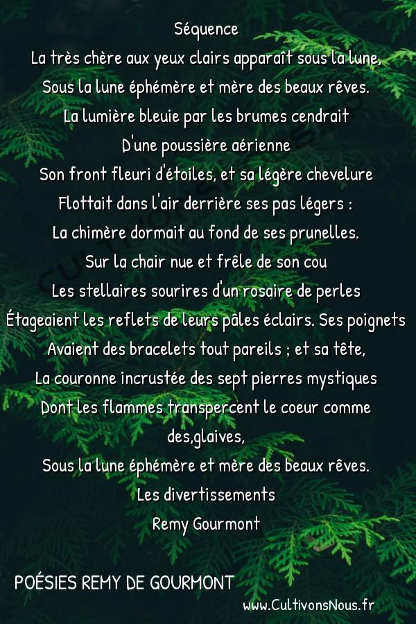 Poésies Remy de Gourmont - Les divertissements - Figure de rêve -  Séquence La très chère aux yeux clairs apparaît sous la lune,