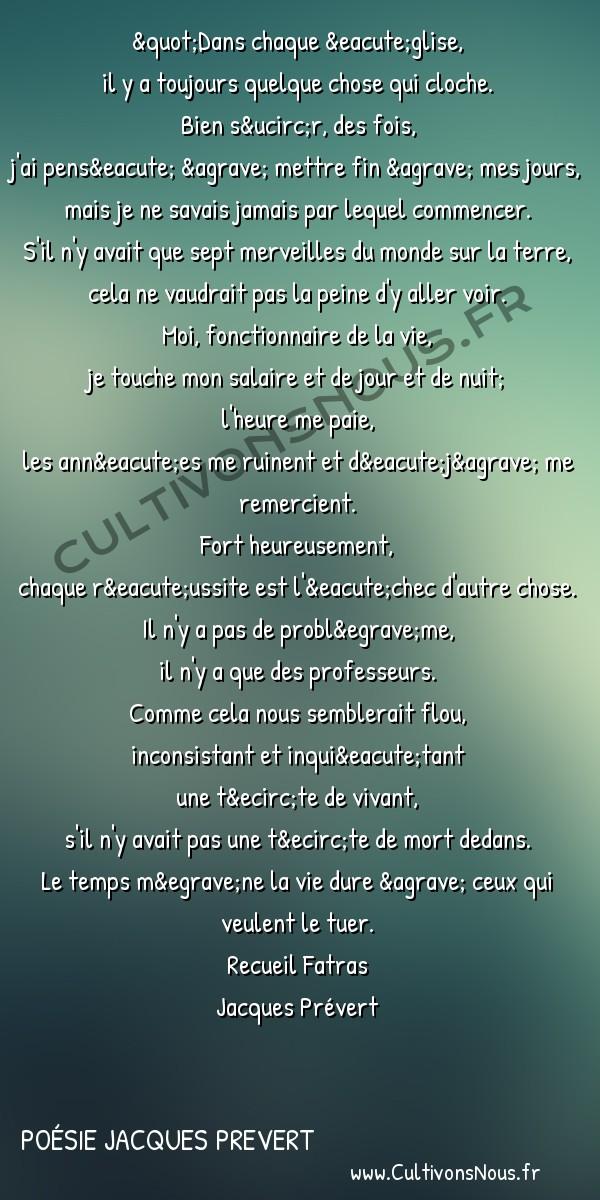Poésie Jacques Prevert - Fatras - Dans chaque église -