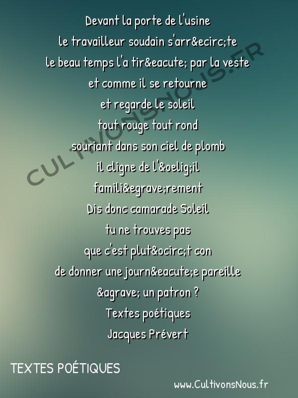 Poésie Jacques Prevert - Textes poétiques - Le temps perdu -  Devant la porte de l'usine le travailleur soudain s'arrête