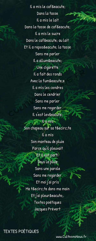 Poésie Jacques Prevert - Textes poétiques - Déjeuner du matin -  Il a mis le café Dans la tasse